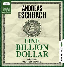 Eine Billion Dollar von Eschbach,  Andreas, Niederfahrenhorst,  Volker
