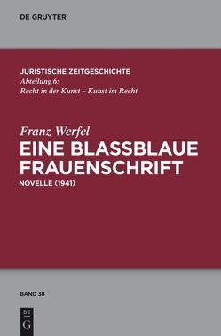 Eine blaßblaue Frauenschrift von Brauneder,  Wilhelm, Pape,  Matthias, Werfel,  Franz