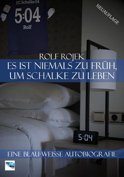 Eine Blau-Weiße Autobiografie 5:04 von Rojek,  Rolf