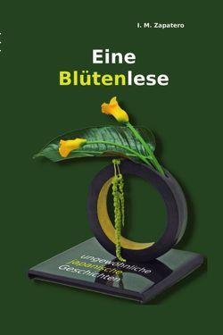 Eine Blütenlese von Zapatero,  I. M.