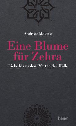 Eine Blume für Zehra von Blume,  Zehra und Michael, Malessa,  Andreas
