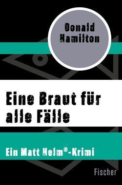 Eine Braut für alle Fälle von Hamilton,  Donald, Schmitz,  Rolf
