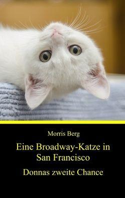 Eine Broadway-Katze in San Francisco von Berg,  Morris