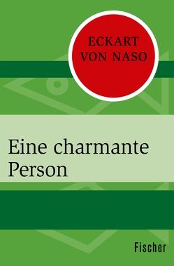 Eine charmante Person von Naso,  Eckart von