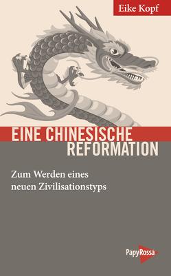 Eine chinesische Reformation von Kopf,  Eike