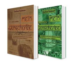 Eine deutsch-indische Liebesgeschichte: Mein Wunscherbe Band 1 und 2. Reise-Dokumentation über die Gründerin der Deutsch-Indischen Gesellschaft in Hamburg e.V. von Hachmann,  Dietlinde