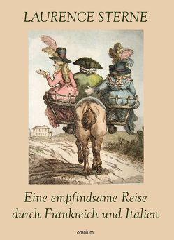 Eine empfindsame Reise durch Frankreich und Italien von Sterne,  Laurence