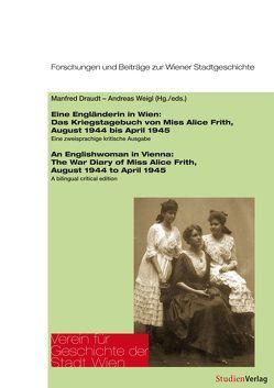 Eine Engländerin in Wien/An Englishwoman in Vienna von Draudt,  Manfred, Weigl,  Andreas