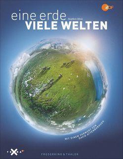 Eine Erde – viele Welten von Moss,  Stephen, Werner,  Sabine A