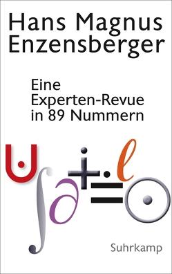 Eine Experten-Revue in 89 Nummern von Enzensberger,  Hans Magnus