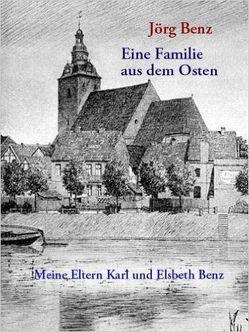 Eine Familie aus dem Osten von Benz,  Jörg