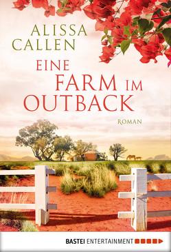 Eine Farm im Outback von Anders,  Irene, Callen,  Alissa