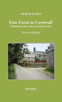 Eine Farm in Cornwall von Gruber,  Adelheid