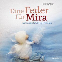 Eine Feder für Mira von Widmer,  Arlette