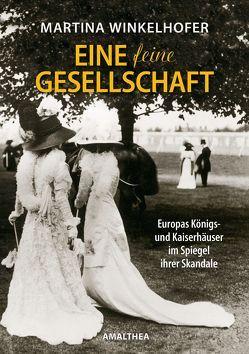 """""""Eine feine Gesellschaft"""" von Winkelhofer,  Martina"""