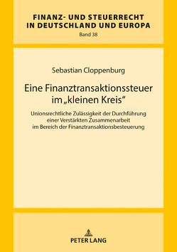 Eine Finanztransaktionssteuer im «kleinen Kreis» von Cloppenburg,  Sebastian