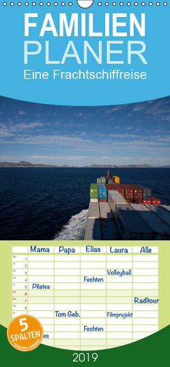 Eine Frachtschiffreise – Familienplaner hoch (Wandkalender 2019 , 21 cm x 45 cm, hoch) von Ange