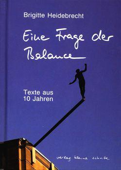 Eine Frage der Balance von Breuer,  Rainer, Dahm,  Ursula, Heidebrecht,  Brigitte