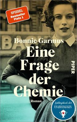 Eine Frage der Chemie von Garmus,  Bonnie, Timmermann,  Klaus, Wasel,  Ulrike