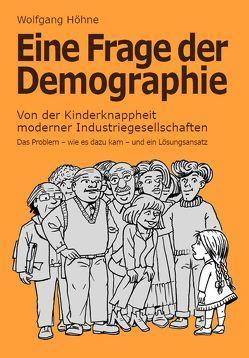 Eine Frage der Demographie von Höhne,  Wolfgang