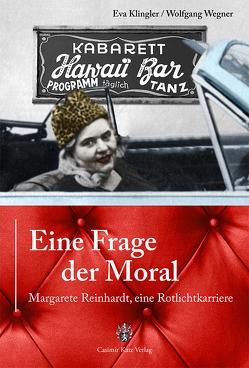 Eine Frage der Moral von Klingler,  Eva, Wegner,  Wolfgang