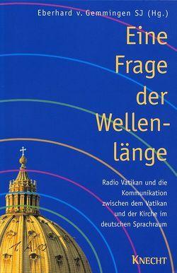 Eine Frage der Wellenlänge von Gemmingen,  Eberhard von