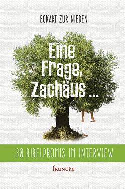 Eine Frage Zachäus… von zur Nieden,  Eckart