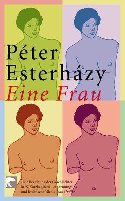 Eine Frau von Esterházy,  Péter, Gahse,  Zsuzsanna