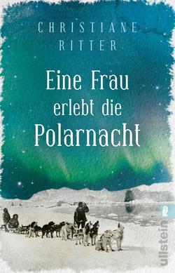 Eine Frau erlebt die Polarnacht von Ritter,  Christiane