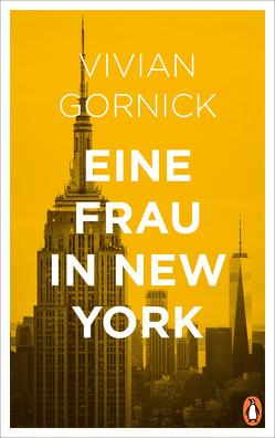 Eine Frau in New York von Gornick,  Vivian, pociao