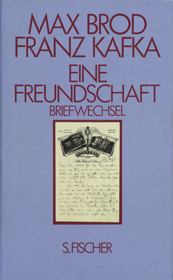 Eine Freundschaft Briefwechsel von Brod,  Max, Kafka,  Franz, Pasley,  Malcolm