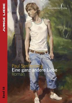 Eine ganz andere Liebe von Senftenberg,  Paul
