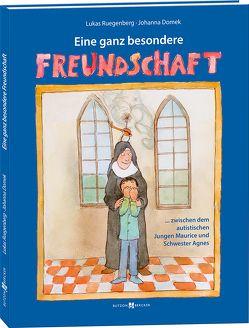 Eine ganz besondere Freundschaft von Domek,  Johanna, Ruegenberg,  Lukas
