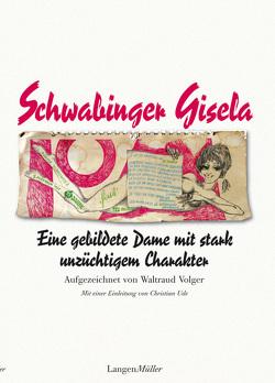 Eine gebildete Dame von Dialer,  Gisela, Ude,  Christian, Volger,  Waltraud