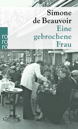 Eine gebrochene Frau von Beauvoir,  Simone de, Hengst,  Ulla