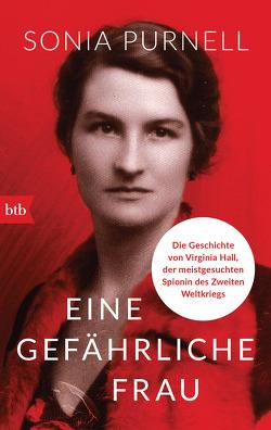 Eine gefährliche Frau von Prugger,  Liselotte, Purnell,  Sonia