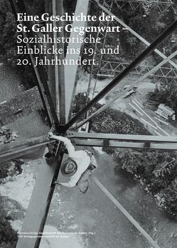 Eine Geschichte der St. Galler Gegenwart : von Kaiser,  Manuel