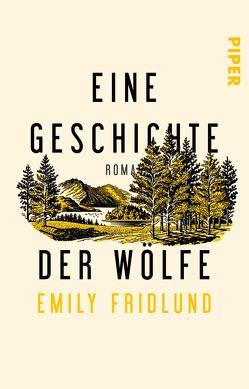 Eine Geschichte der Wölfe von Fridlund,  Emily, Kleiner,  Stephan