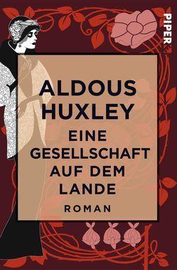 Eine Gesellschaft auf dem Lande von Huxley,  Aldous, Schlüter,  Herbert