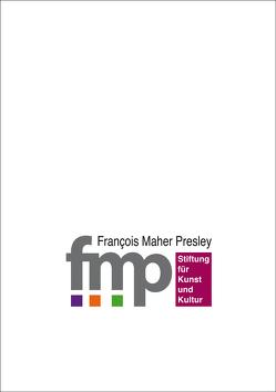 Eine hamburgische Stiftung von Presley,  François Maher