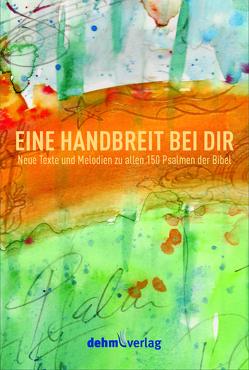 EINE HANDBREIT BEI DIR von Dehm,  Patrick, Joachim,  Raabe