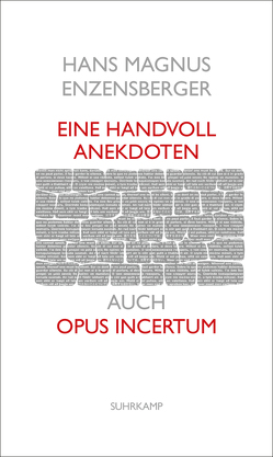 Eine Handvoll Anekdoten von Enzensberger,  Hans Magnus