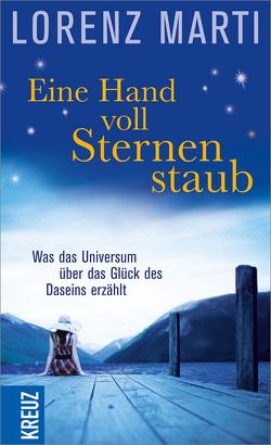 Eine Handvoll Sternenstaub von Jäger,  Willigis=, Marti,  Lorenz