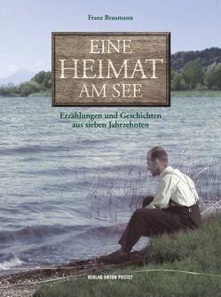 Eine Heimat am See von Braumann,  Christoph, Braumann,  Franz