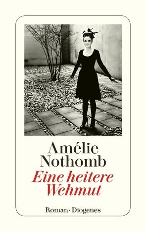 Eine heitere Wehmut von Große,  Brigitte, Nothomb,  Amélie