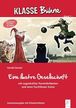 Eine illustre Gesellschaft von Denzel,  Harald