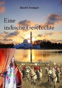 Eine indische Geschichte von Dasinger,  Harald