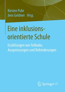 Eine inklusionsorientierte Schule von Geldner,  Jens, Puhr,  Kirsten