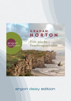 Eine irische Familiengeschichte (DAISY Edition) von Hübner,  Charly, Jellinghaus,  Silke, Norton,  Graham