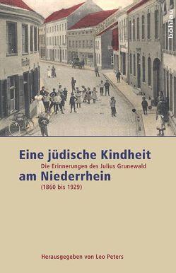 Eine jüdische Kindheit am Niederrhein von Peters,  Leo